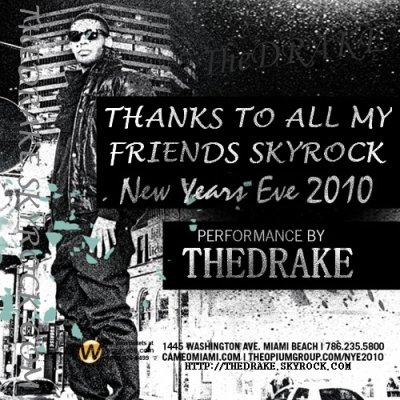 INAUGURATION DU BLOG THE DRAKE SKYROCK