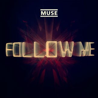 Muse Follow Me (2012)
