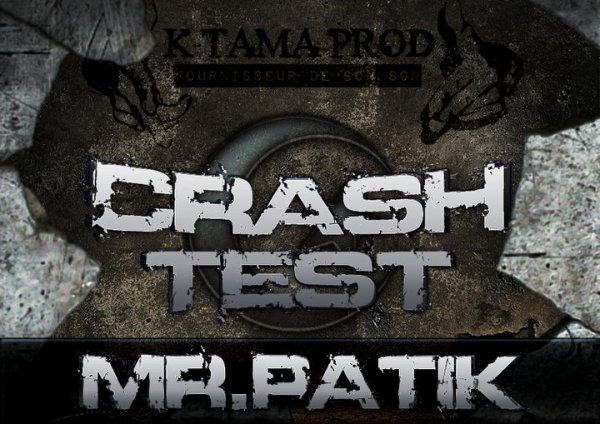 crash test / mr patik crash texte n°8 halte la!!! (2013)