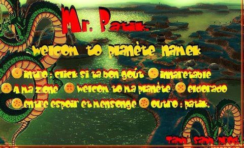 """ WELCOME TO PLANET NAMEK "" / ENTRE ESPOIR ET MENSEONGE (2013)"
