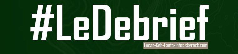 #DEBRIEF: Episode 10, vendredi 3 novembre