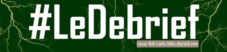 #LeDebrief : Episode 11, vendredi 25 mai - La finale