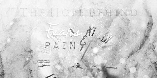 Fears and Pain
