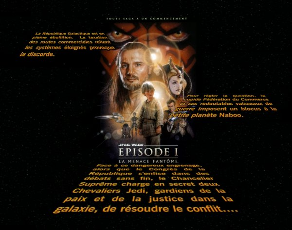 STAR WARS épisode I : La menace fantôme.