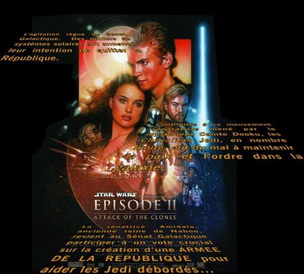 STAR WARS épisode II : L'attaque des clones.