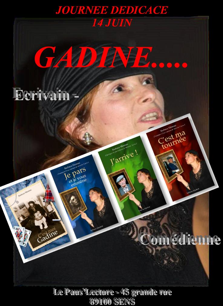 Dédicace par Barbara Moreau alias GADINE.. - le 14 juin....