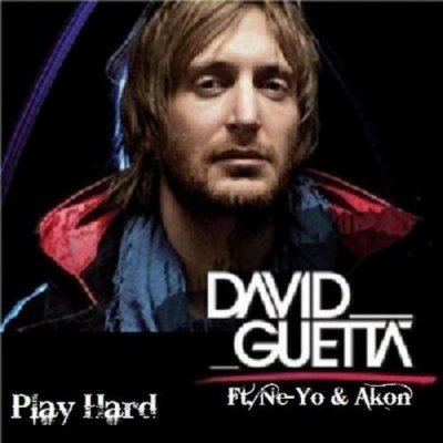 Play Hard de David Guetta Feat. Ne-Yo & Akon sur Skyrock