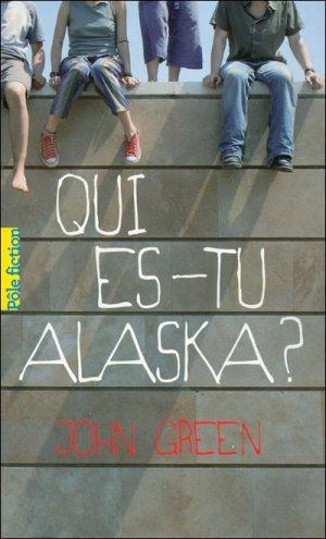 Qui  es-tu Alaska de John Green <3