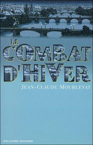 Le combat d'hiver - Jean-Claude Mourlevat