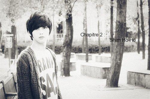 Chapitre 2 : Shim  Ho Ho (partie 01)