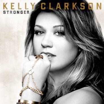 """Album ~ Kelly Clarkson """"stronger"""""""