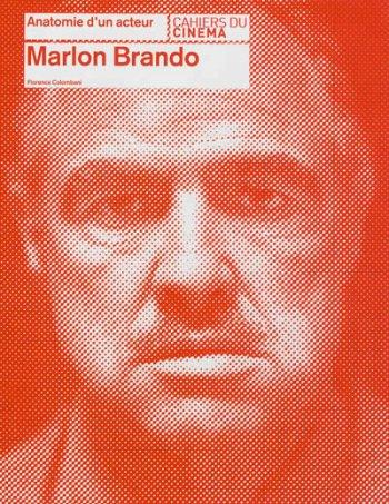 Anatomie d'acteur: Marlon Brando