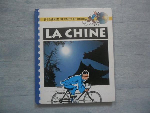 Les carnets de route de Tintin: La Chine