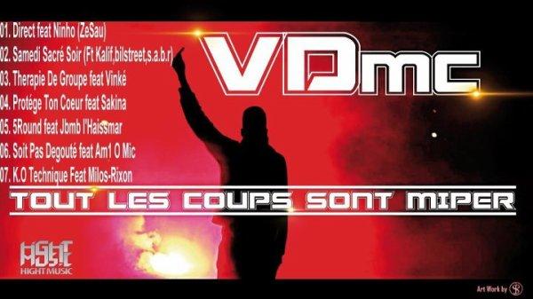 Extré De Tout les coups sont miper / VDmc  - 5Rounds Feat Jbmb (Tout les coups sont miper) (2011)