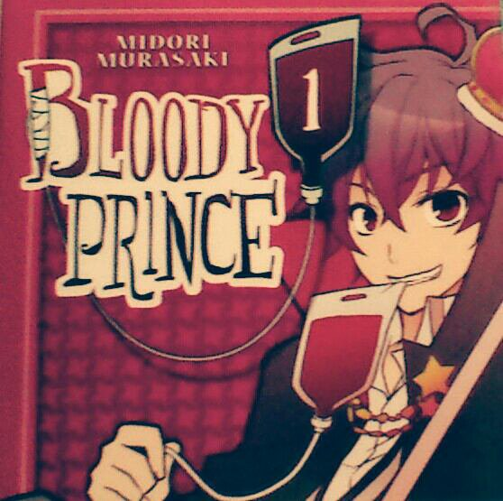 Bloody Prince tome 1