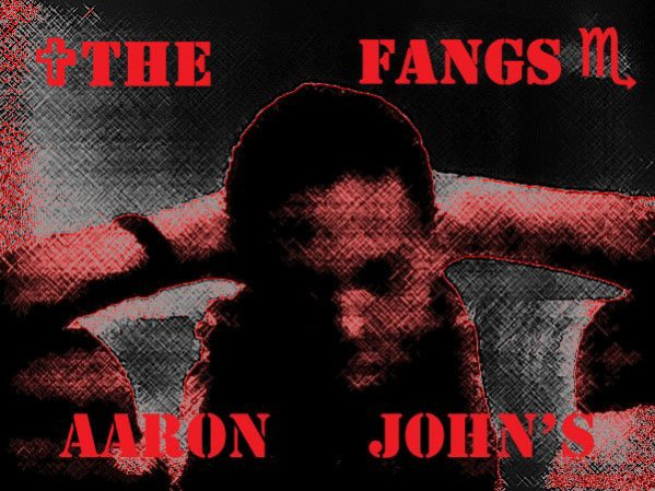 Aaron john's(The Fangs - Saison 1 Terminer  /serie de 10 episode de 5 mn replay sur Livstream