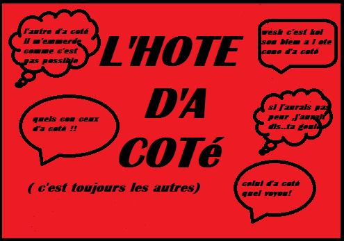 L'hote D'a Coté Project de MiniSerie  basé sur les querelles de voisinage Bientot les Audition pour le pilote