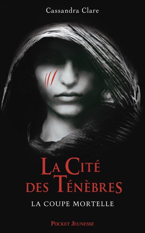 """""""La Citée des Ténèbre, La Coupe Mortelle"""" de Cassandra Clare"""
