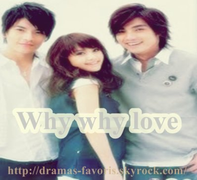 Why why love. ♥