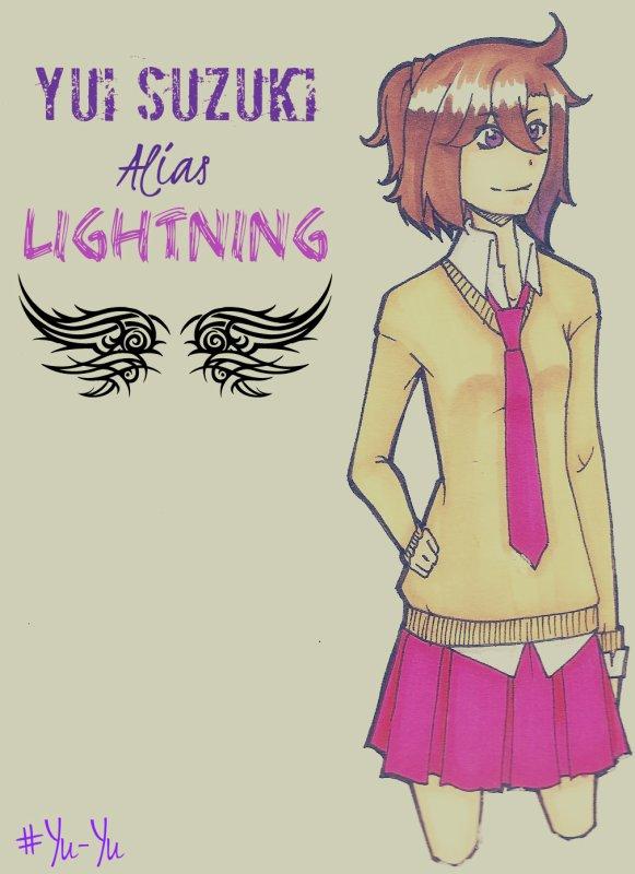 ~ Yui Suzuki Alias Lightning ~ FICHE DE PRESENTATION
