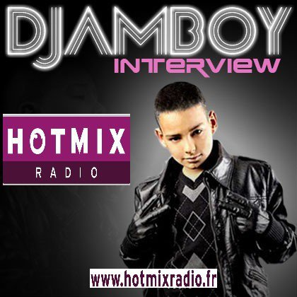 "DJAMBOY en direct sur HOTMIX Radio dans l'emission ""Angie's People"""