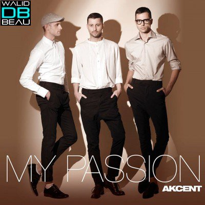 Akcent / My passion (2011)