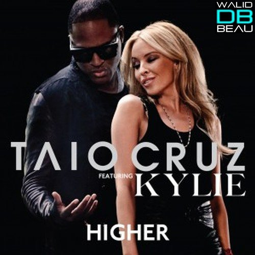 Taio cruz feat.kylie minogue / Higher (2011)