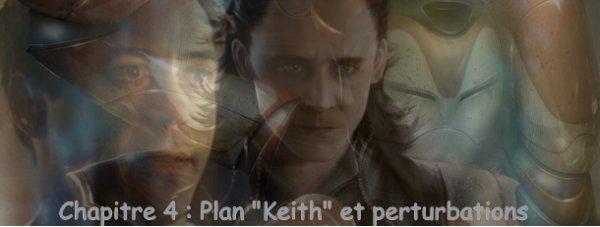 """Chapitre 4 : plan """"Keith"""" et perturbations"""
