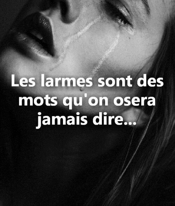 Les larmes...