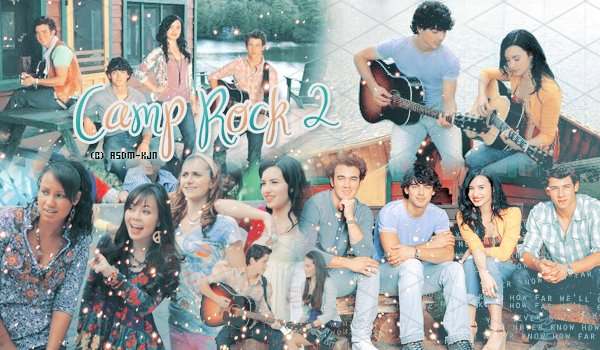 Films : Camp Rock 2