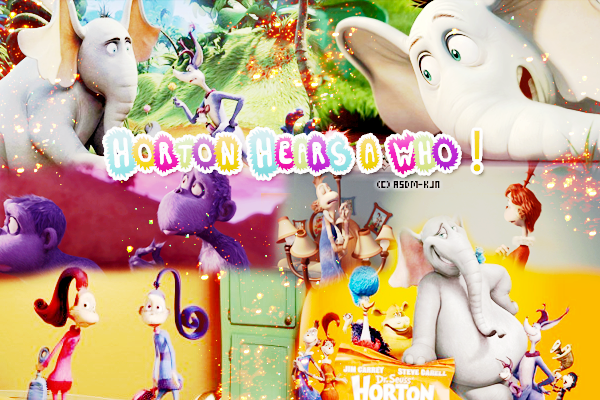 Films : Horton Hears A Who!