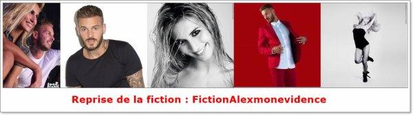 Petite information : Je reprends la fiction: FictionAlexmonevidence