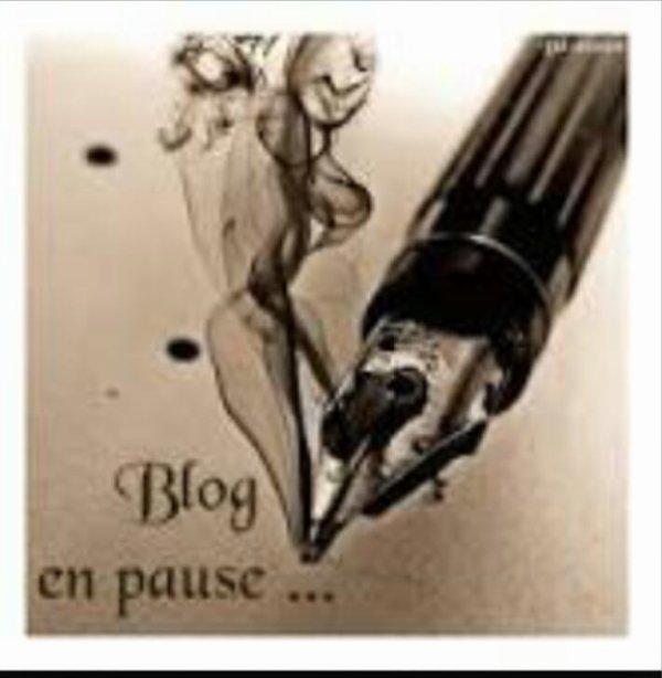 Blog en pause.. .A bientôt