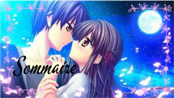 ♥ .Sommaire.♥