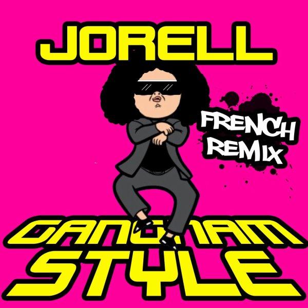 JORELL - GANGNAM STYLE (REMIX)