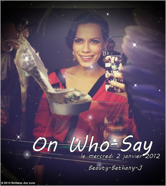 Bethany sur Who say le mercredi 2&16 janvier 2012