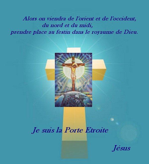 Art 1701 : « Alors on viendra de l'orient et de l'occident, du nord et du midi prendre place dans le Royaume de Dieu »