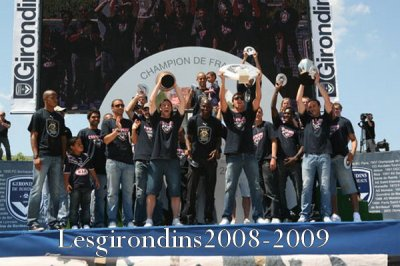30 mai 2009 - Les Girondins Champions de France !!!!!!