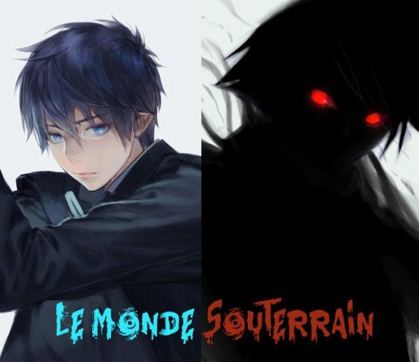 Présentation de la Fiction : Le Monde Souterrain.