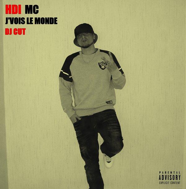 HDIMC - J'VOIS LE MONDE (DJ CUT) Cover Officiel .
