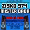 Mister DaDa feat ZiskO _ Nou lé JeuN' 2011 (versiOn pOur Deejay byO , ZiskO prOd')