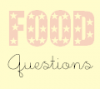 FoodQuestions