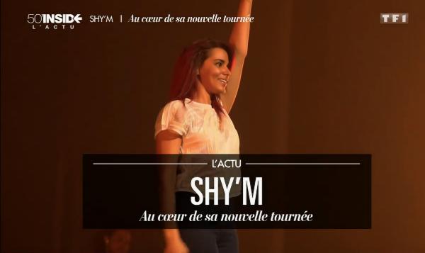"""SHY'M, """"les coulisses de sa nouvelle tournée"""" - L'actu de 50mininside"""