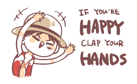 """ CLAP YOUR HANDS !! XD """