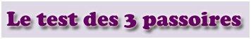Le test des 3 passoires !! avant de raconter ou dire quoi que ce soit ....