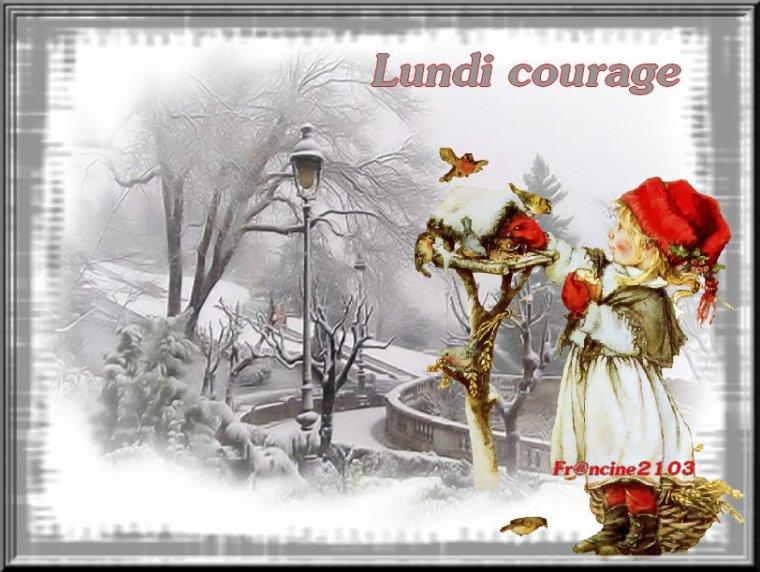 Lundi courage !!