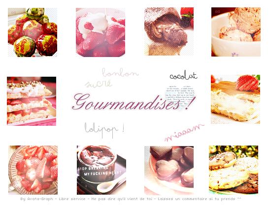 # 44 ; Gourmandises !