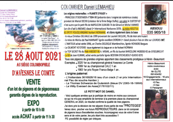 RENDEZ VOUS LE SAMEDI 28 AOÛT À PARTIR DE 10 HEURES EXPO DE PIGEONS ET PIGEONNEAUX POUR LA VENTE DE MR LEMAHIEU, À 10 HEURES 30 REMISE DES LOTS POUR LE CONCOURS DE PONTOISE, 11 HEURES 30 DÉBUT DE LA VENTE... POUR FINIR ,  UN POT DE L'AMITIÉ VOUS SERA OFFERT POUR CLÔTURER CETTE SEMAINE.