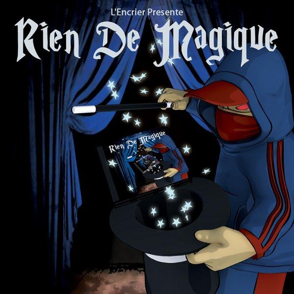 Mixtape du groupe Mauvaise Mine 'RIEN DE MAGIQUE'