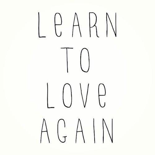 ''Apprendre à aimer à nouveau''